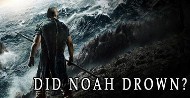 Did Noah Drown
