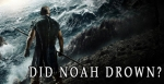 Did Noah Drown
